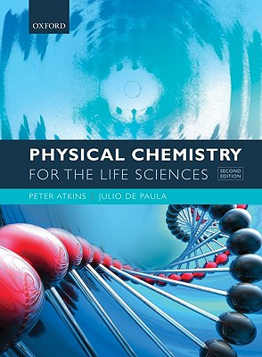 Physical Chemistry for the Life Sciences By Atkins, Peter/ De Paula, Julio