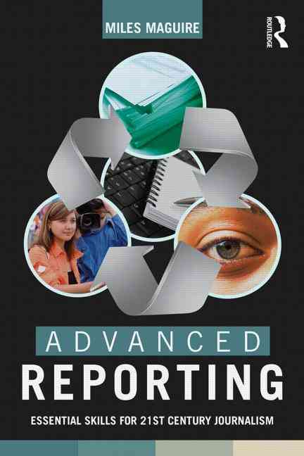 Advanced Reporting By Maguire, Miles